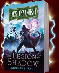 Gollancz: DestinyQuest I: The Legion of Shadow